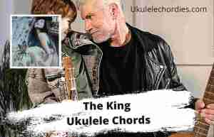 Read more about the article The King Ukulele Chords By Sarah Kinsley