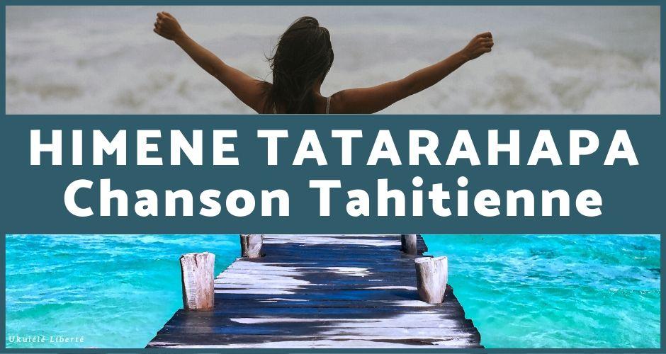 Himene Tatarahapa Chanson Tahitienne