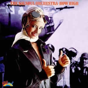 Salsoul-Orchestra-How-High