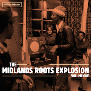 the-midlands-roots-explosion-vol1