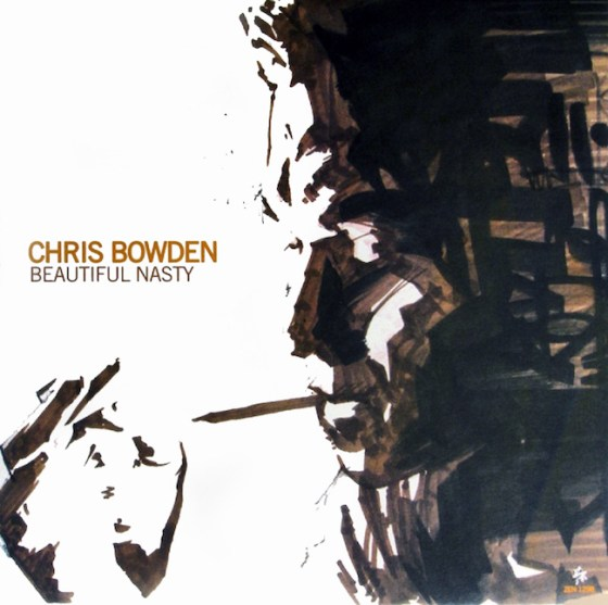 chris-bowden-beautiful-nasty