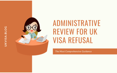 Administrative Review Against UK Visa and Immigration Refusal