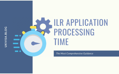 Indefinite Leave to Remain Timeline | ILR Processing Time 2021