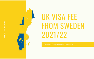UK Visa Fee Requirements and FAQs for Swedish Nationals 2021