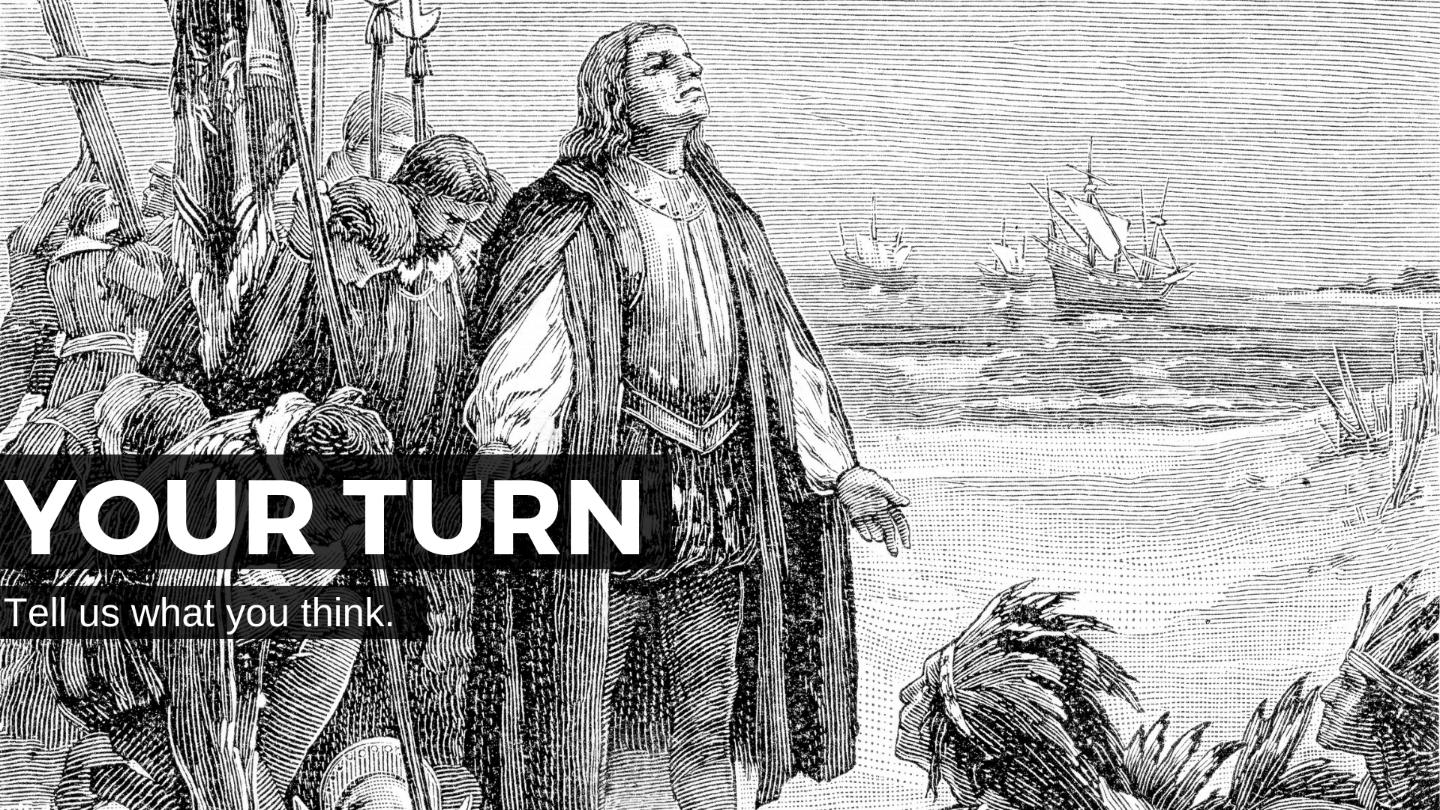 Your Turn Is It Time To Ditch Columbus Day