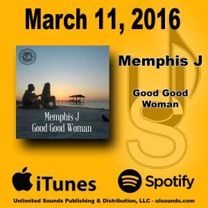 MemphisJ-GoodGoodWoman-Mar11