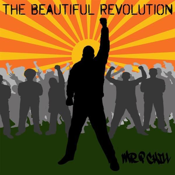Mr P Chill-The Beautiful Revolution