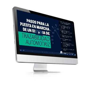 Videoguia- Pasos para la puesta en marcha de un sistema de trazabilidad automotriz - Ultatek México