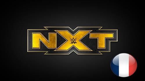 WWE NXT du samedi 01 août 2020 en VF