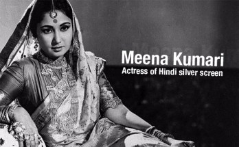 Meena Kumari - Actress of Hindi silver screen