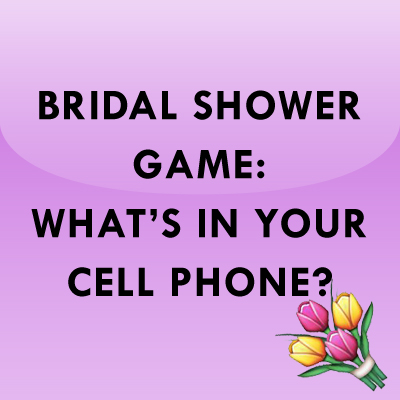 bridal shower game whats in your cell phone