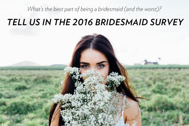 bridesmaid survey 2