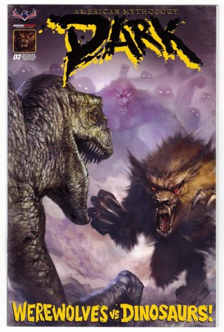 American Mythology Dark Werewolves vs Dinosaurs #2 Scalf RI Variant 2017 VF/NM