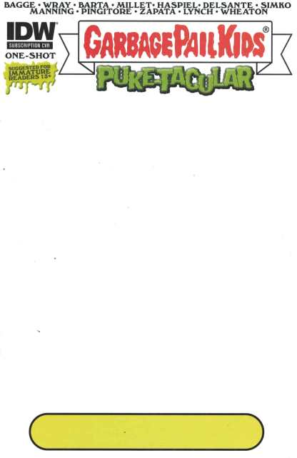 Garbage Pail Kids Puketacular #1 Blank Cover Variant Comic IDW