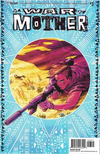 War Mother #3 1:20 Veronica Fish Valiant Variant Cover D 2017