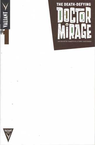 Death Defying Doctor Mirage #1 Blank Variant Valiant