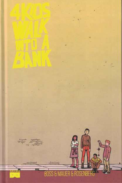 4 Kids Walk Into A Bank Hardcover LCSD Exclusive HC Black Mask 2017