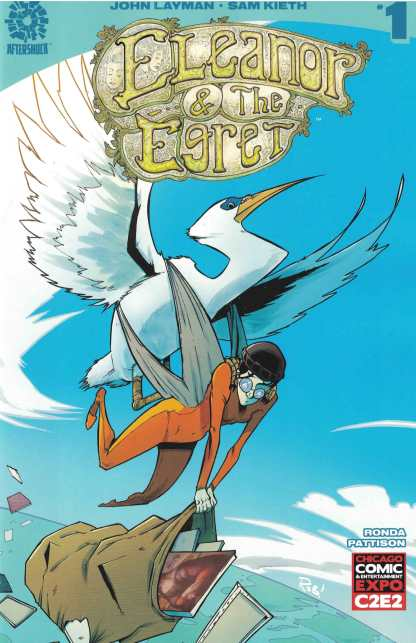 Eleanor & The Egret #1 C2E2 Comics Pro Aftershock 2017