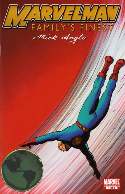 Marvelman Family's Finest #1 Mick Anglo Variant