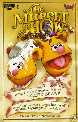The Muppet Show #2 Ultimate Comics Exclusive Variant Boom 2009 Fozzie Bear