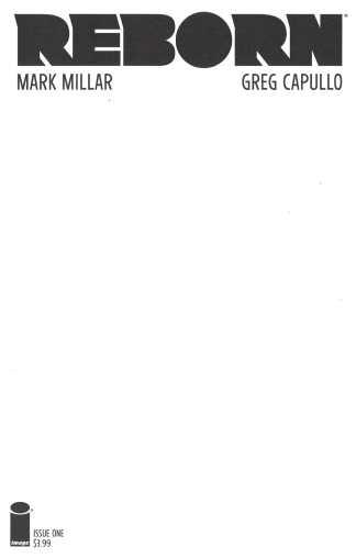 Reborn #1 Blank Sketch Variant Mark Millar Greg Capullo Image 2016