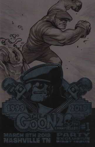 Goon #1 20th Anniversary Party Exclusive Eric Powell Foil Variant Albatross 2019