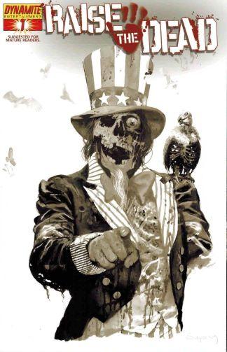 Raise the Dead #1 Arthur Suydam Black and White Uncle Sam Variant