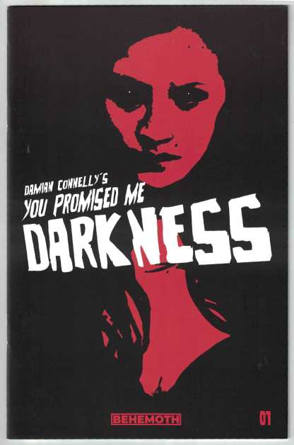 You Promised Me Darkness #1 Damian Connelly B CVR 1st Print Behemoth 2021 VF/NM