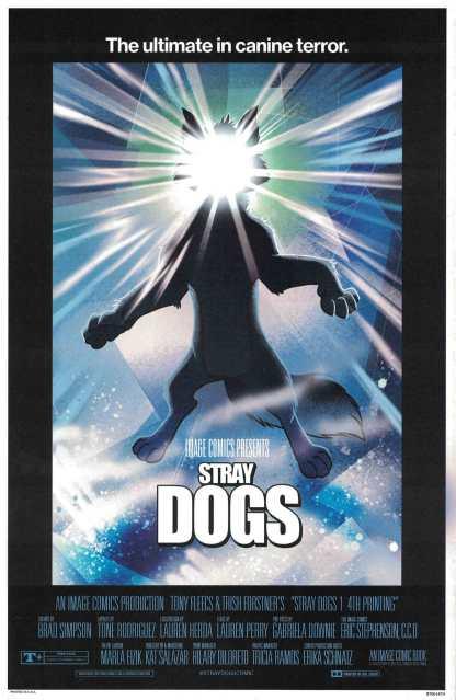 Stray Dogs #1 4th Print Forstner and Fleecs The Thing Horror Variant 2021