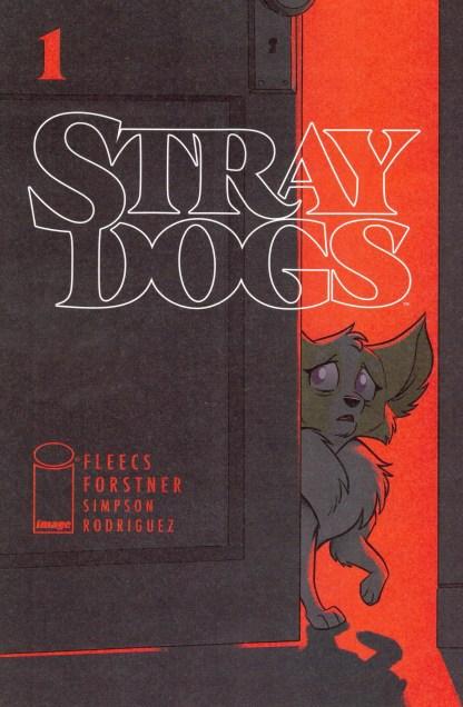 Stray Dogs #1 Trish Forstner & Tony Fleecs 1st Print Cover A Image 2021