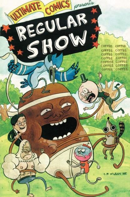 Regular Show #1 CP Wilson Ultimate Comics Exclusive Variant Boom! 2013