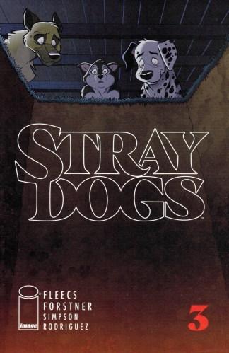 Stray Dogs #3 1st Print Forstner & Fleecs Main Cover Image 2021