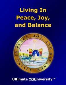 Living in Joy, Peace and Balance, One of 14 Living Skills Categories