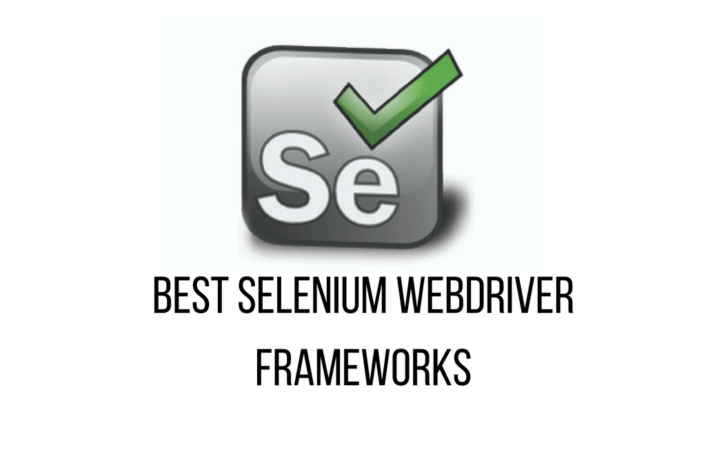 Best Selenium Webdriver Framework Code