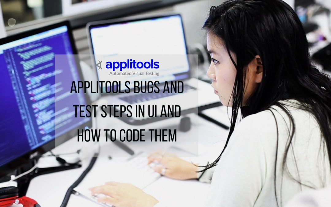 Applitools Bugs and Test Steps