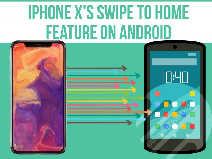 Get iPhone X 'Swipe Up To Home' feature on Android