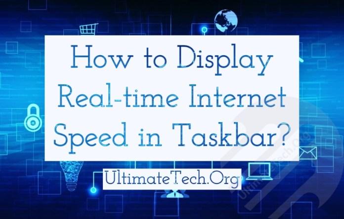 How to Display Internet Speed on Taskbar in Windows