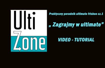 """Praktyczny poradnik ultimate frisbee cz.1 """"Zagrajmy w ultimate"""" [VIDEO]"""