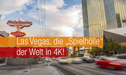 Das Zockerparadies Las Vegas in 4K