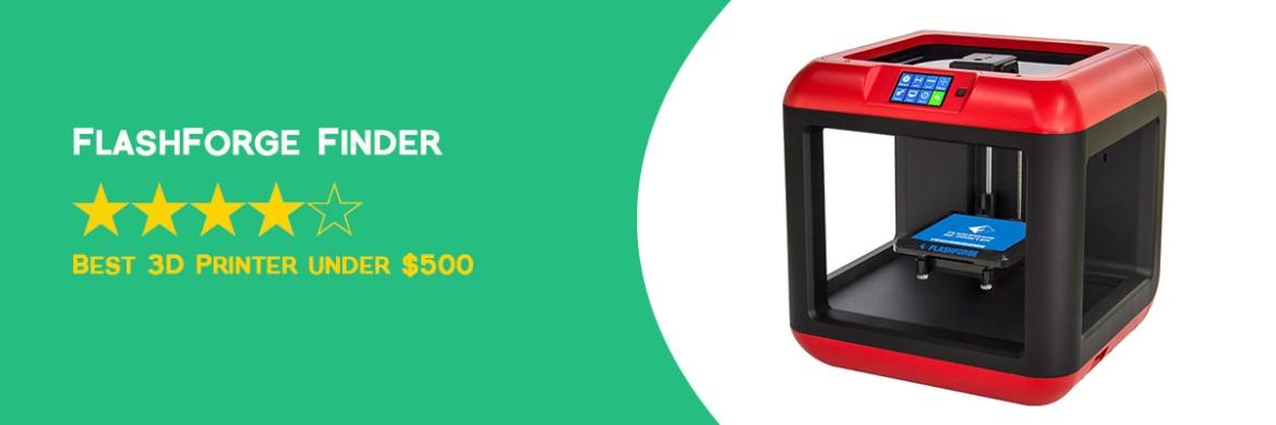 FlashForge Finder - Best 3D Printer Under 500 - ULTRAdvice.com