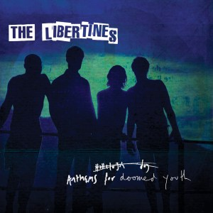 The-Libertines - anthems for doomed youth