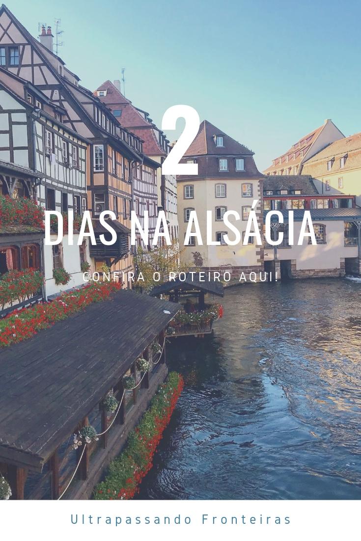 2 dias na Alsácia - Roteiro de viagem de um final de semana