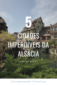 5 imperdíveis cidades da Alsácia