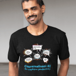 """T Shirt that says """"Conversational AI for employee productivity."""""""