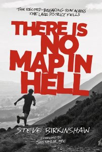 There is no Map in Hell by Steve Birkinshaw