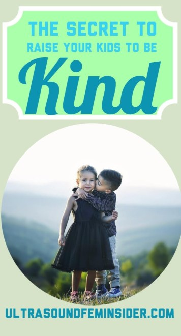 pinnable image related to how to raise kids to be kind