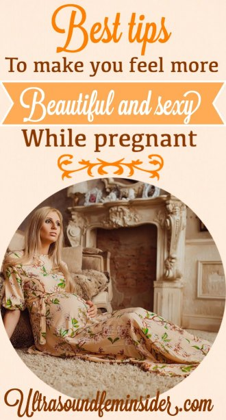 best tips to feel more beautiful while pregnant