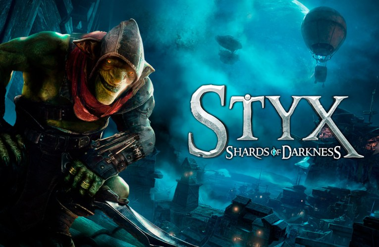 Styx: Shards of Darkness – Review