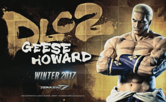 BATTLES WITH GEESE HOWARD STARTS TOMORROW WITH TEKKEN 7 DLC2