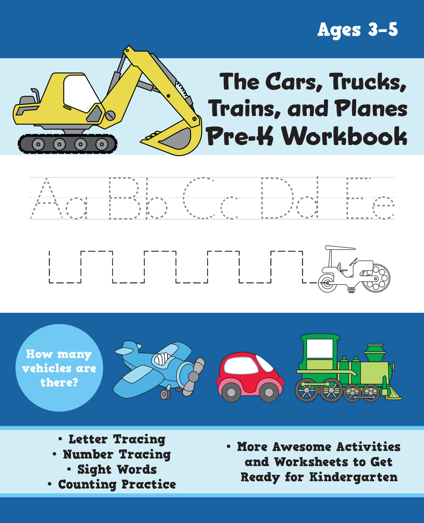 The Cars Trucks Trains And Planes Pre K Workbook